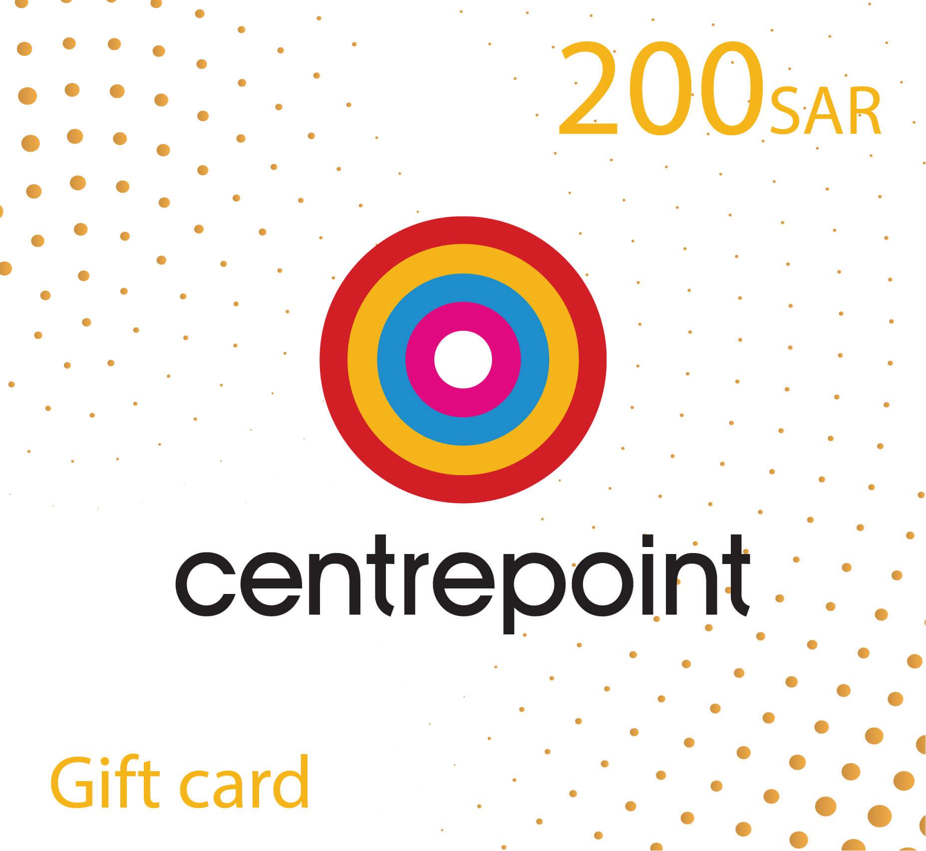 CentrePoint Gift Card - 200 SAR